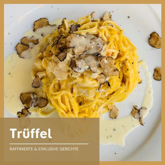 Exklusive Trüffel Gerichte in der Toskana